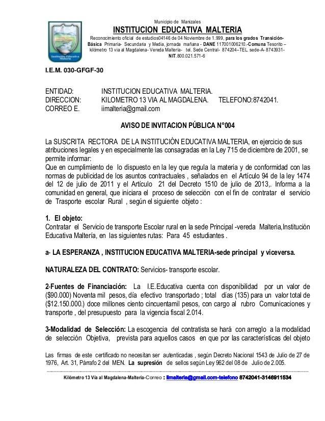 Municipio de Manizales  INSTITUCION EDUCATIVA MALTERIA Reconocimiento oficial de estudios04146 de 04 Noviembre de 1.999, p...