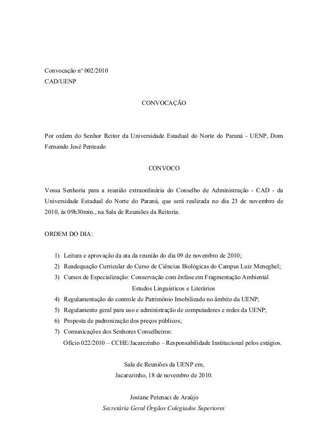 Convocação no 002/2010 CAD/UENP CONVOCAÇÃO Por ordem do Senhor Reitor da Universidade Estadual do Norte do Paraná - UENP, ...