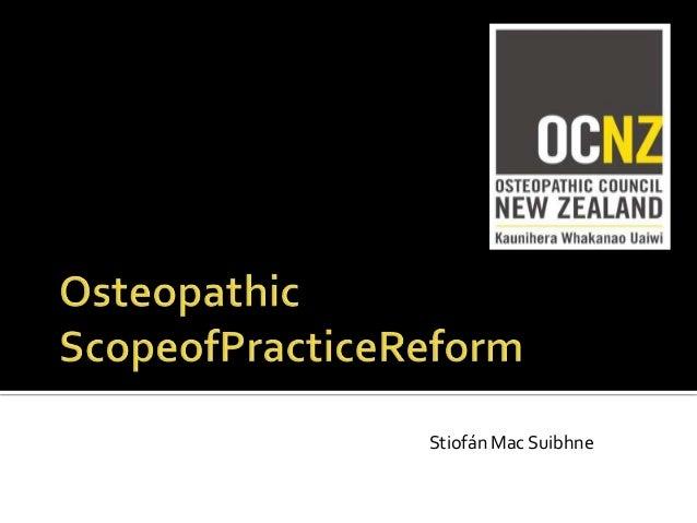 AOA Convocation 2010 Melbourne Stiofan Mac Suibhne Scope of Practice