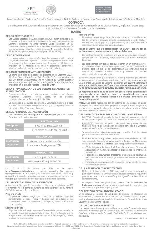 La Administración Federal de Servicios Educativos en el Distrito Federal, a través de la Dirección de Actualización y C...
