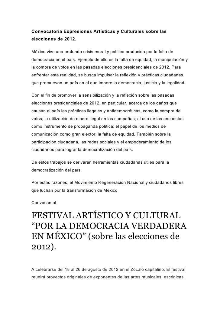 Convocatoria Expresiones Artísticas y Culturales sobre laselecciones de 2012.México vive una profunda crisis moral y polít...