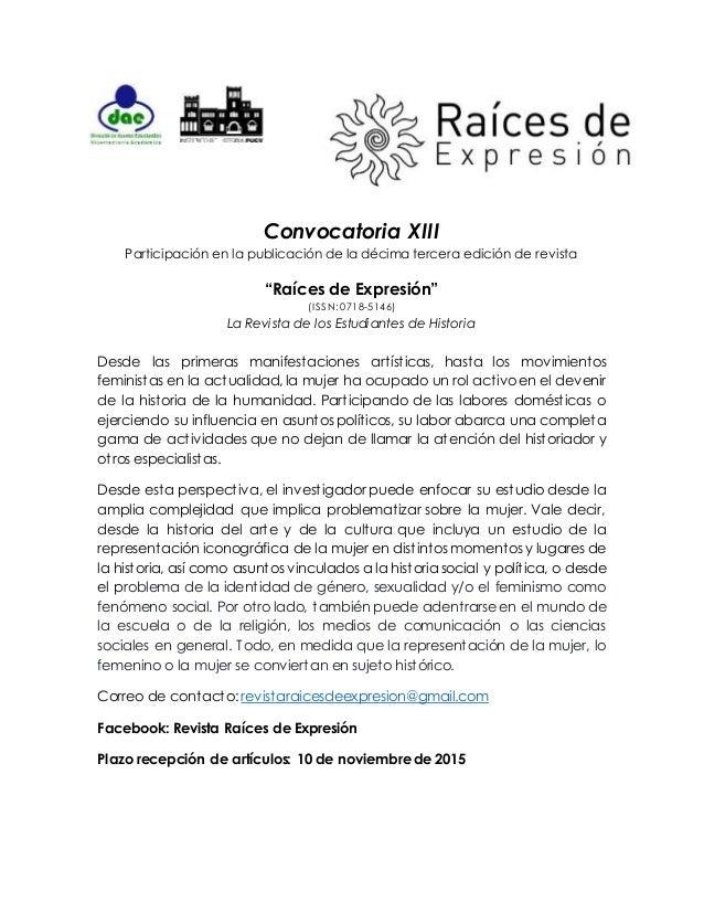 """Convocatoria XIII Participación en la publicación de la décima tercera edición de revista """"Raíces de Expresión"""" (ISSN: 071..."""