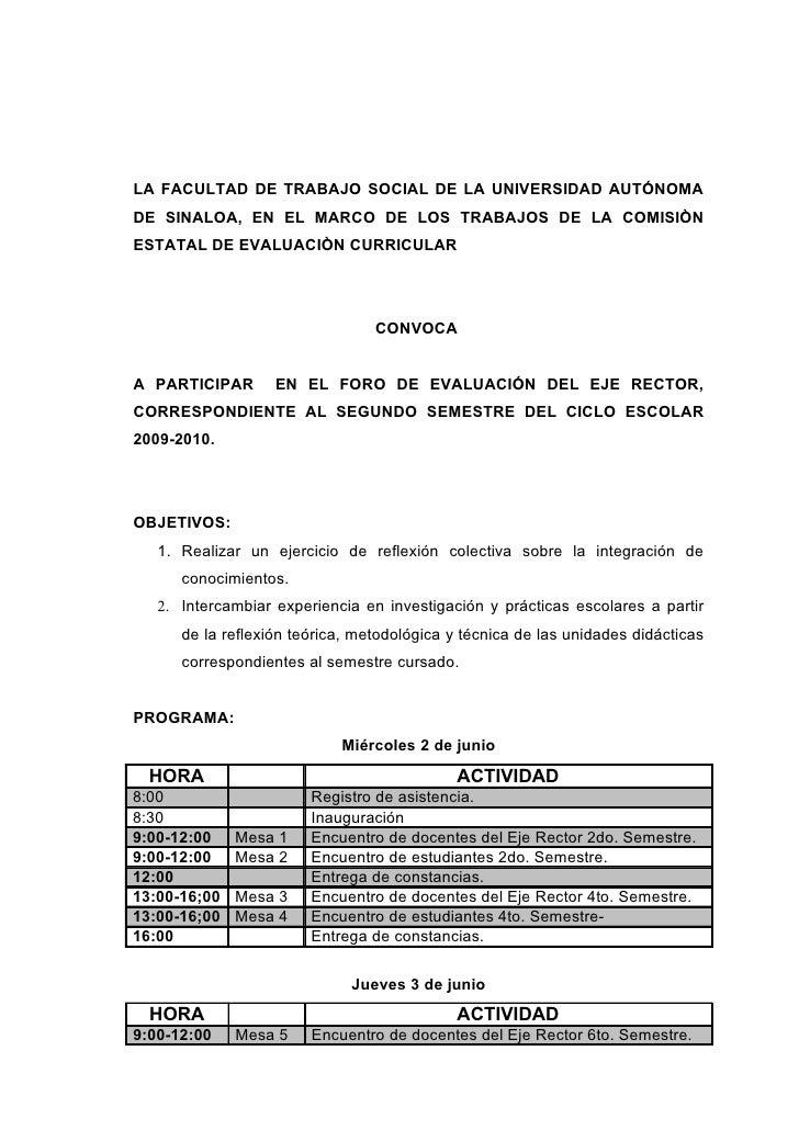 LA FACULTAD DE TRABAJO SOCIAL DE LA UNIVERSIDAD AUTÓNOMA DE SINALOA, EN EL MARCO DE LOS TRABAJOS DE LA COMISIÒN ESTATAL DE...