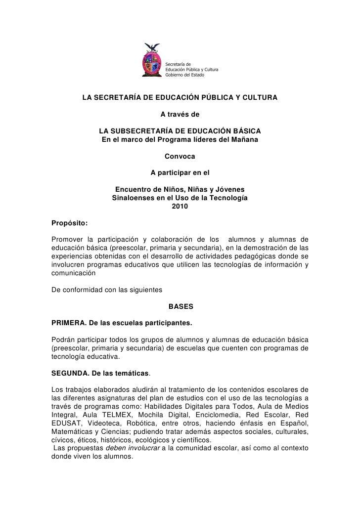 LA SECRETARÍA DE EDUCACIÓN PÚBLICA Y CULTURA                                   A través de                LA SUBSECRETARÍA...
