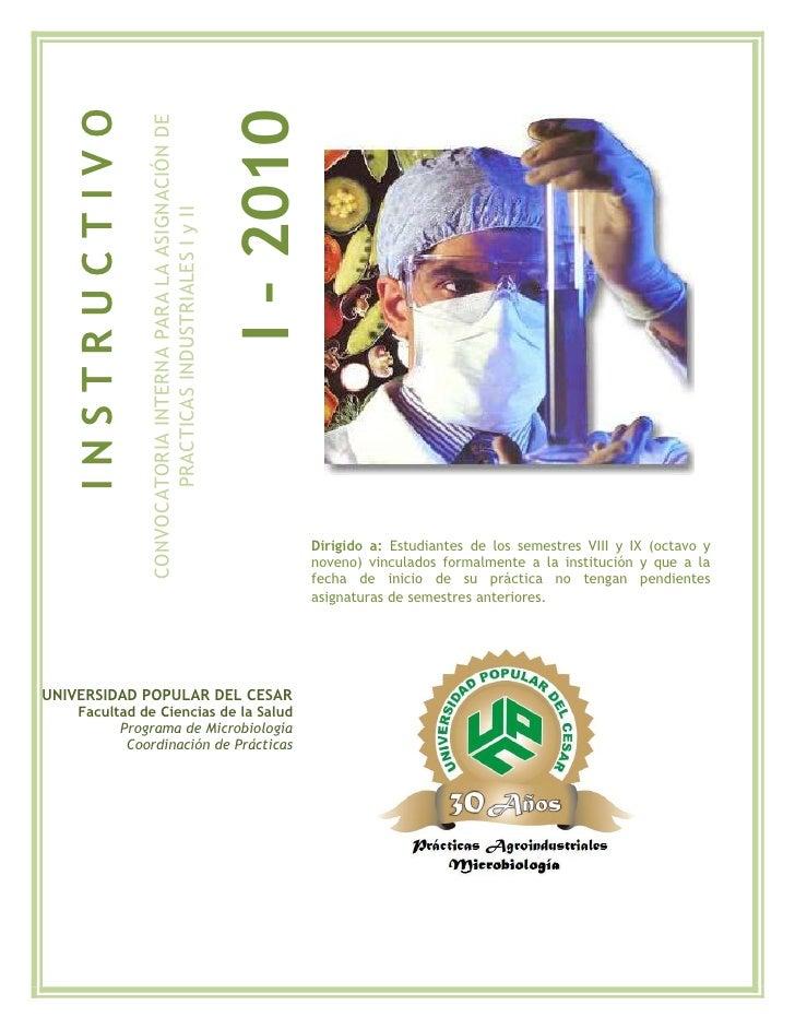 I – 2010    INSTRUCTIVO                  CONVOCATORIA INTERNA PARA LA ASIGNACIÓN DE                         PRACTICAS INDU...