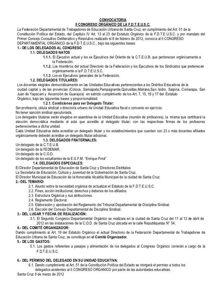 CONVOCATORIA                                            II CONGRESO ORGÁNICO DE LA F.D.T.E.U.S.C. La Federación Departamen...