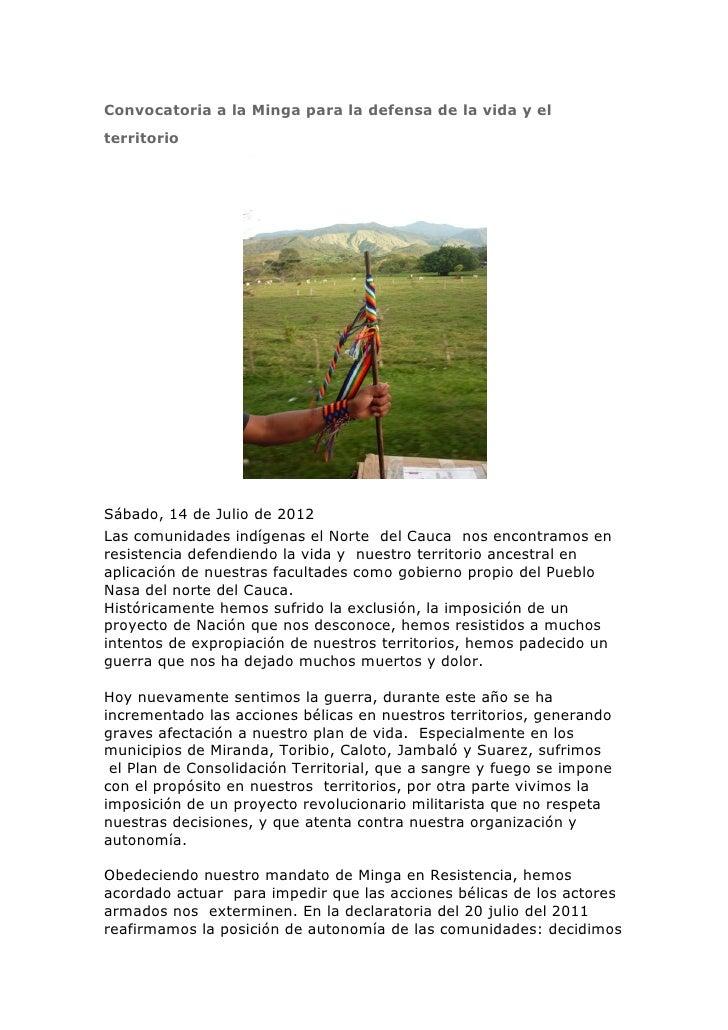 Convocatoria a la Minga para la defensa de la vida y elterritorioSábado, 14 de Julio de 2012Las comunidades indígenas el N...