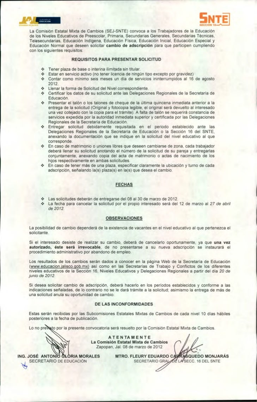 GOBIERNO DE JALISCO          La Comisión Estatal Mixta de Cambios (SEJ-SNTE) convoca a los Trabajadores de la Educación   ...