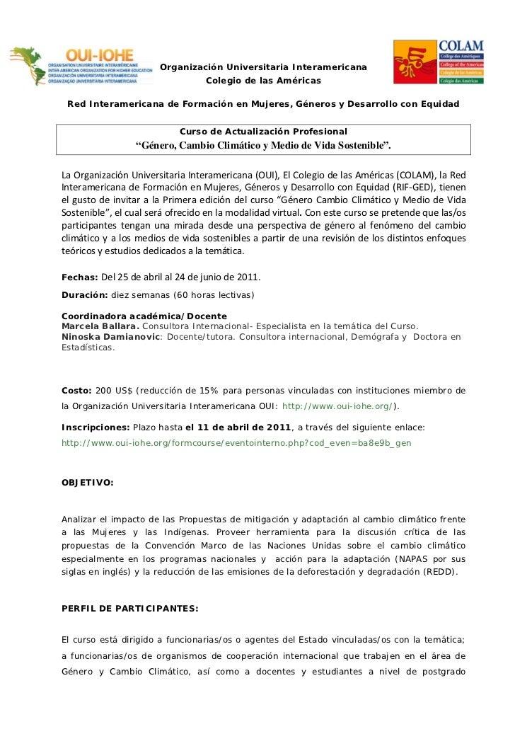 Organización Universitaria Interamericana                                   Colegio de las Américas Red Interamericana de ...
