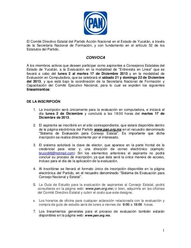 El Comité Directivo Estatal del Partido Acción Nacional en el Estado de Yucatán, a través de la Secretaría Nacional de For...