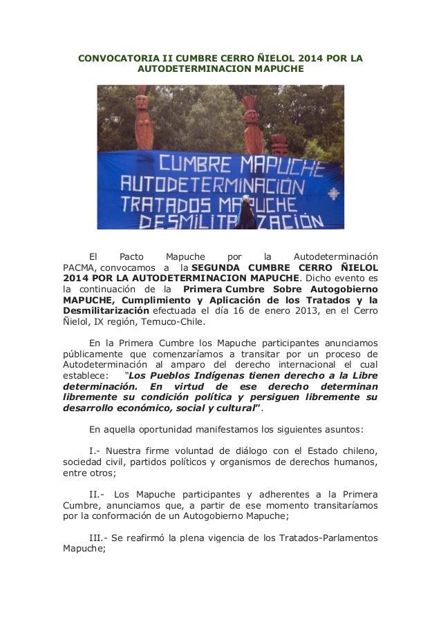 CONVOCATORIA II CUMBRE CERRO ÑIELOL 2014 POR LA AUTODETERMINACION MAPUCHE  El Pacto Mapuche por la Autodeterminación PACMA...