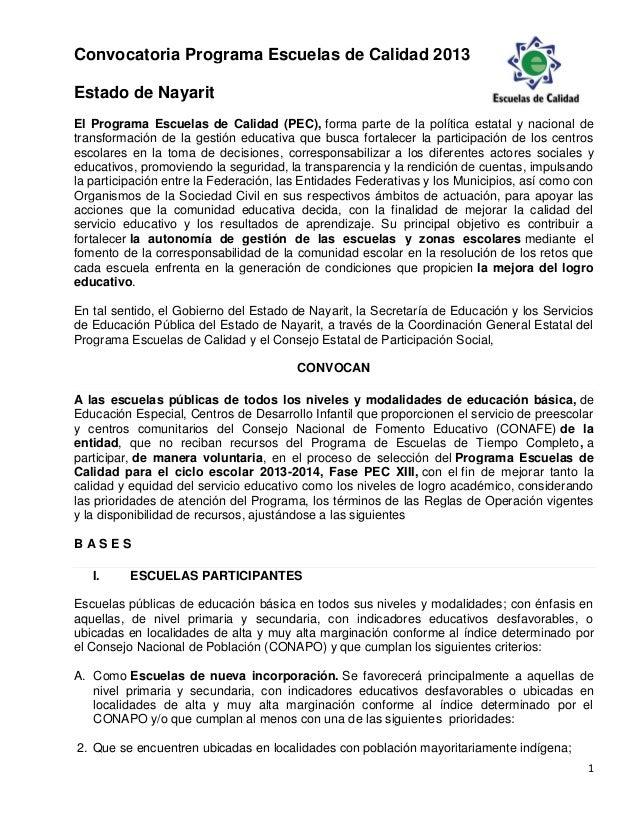 1 Convocatoria Programa Escuelas de Calidad 2013 Estado de Nayarit El Programa Escuelas de Calidad (PEC), forma parte de l...