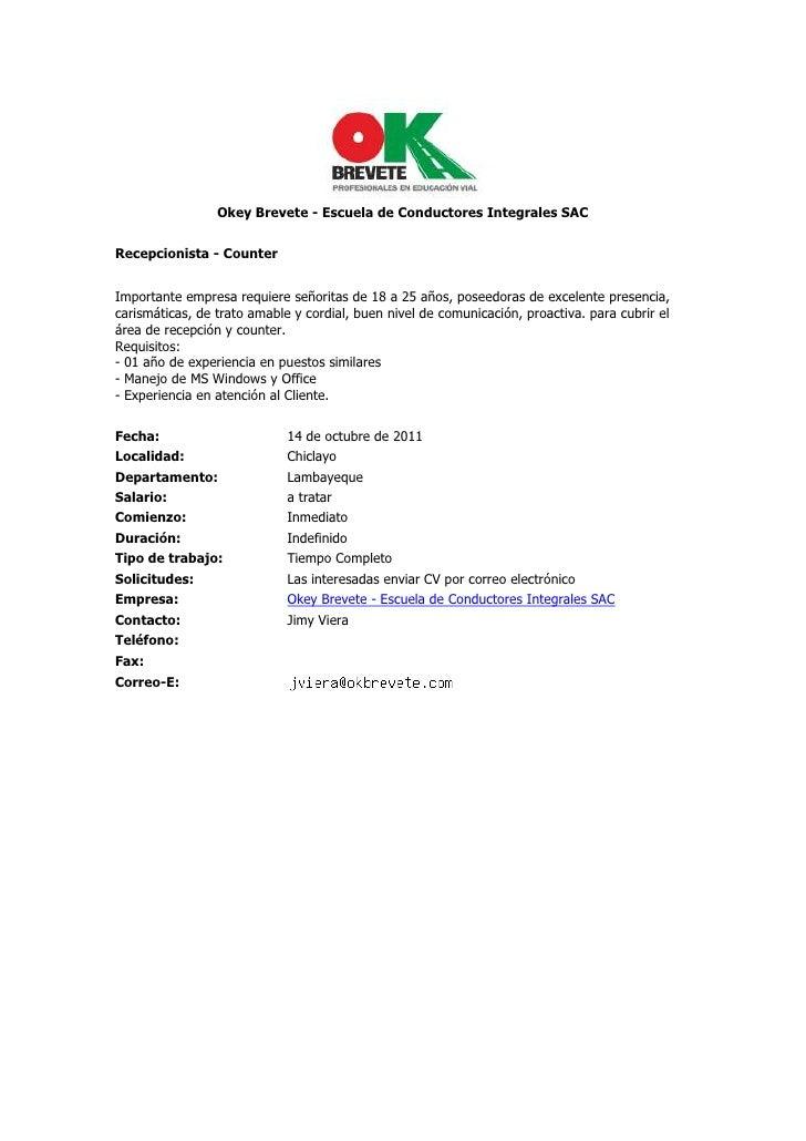 Okey Brevete - Escuela de Conductores Integrales SACRecepcionista - CounterImportante empresa requiere señoritas de 18 a...