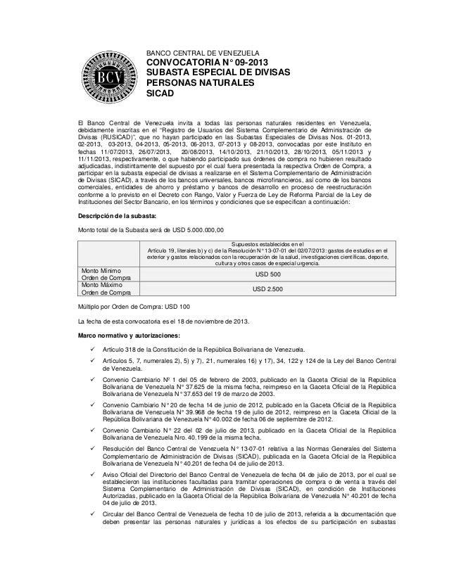 BANCO CENTRAL DE VENEZUELA  CONVOCATORIA N° 09-2013 SUBASTA ESPECIAL DE DIVISAS PERSONAS NATURALES SICAD  El Banco Central...