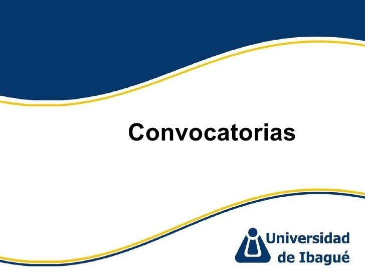Convocatorias y Concursos Unidad de Emprendimiento Unibague