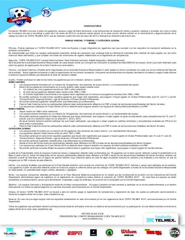 CONVOCATORIAFundación TELMEX convoca a todos los jugadores, equipos y ligas de futbol aficionado, a las instituciones de e...