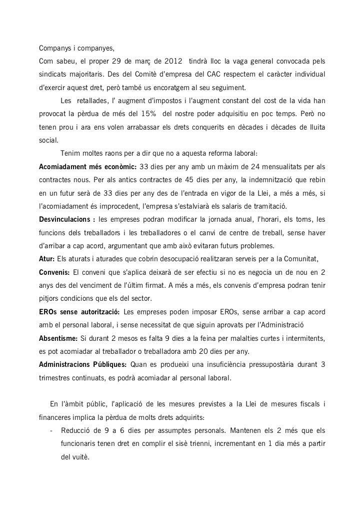 Companys i companyes,Com sabeu, el proper 29 de març de 2012 tindrà lloc la vaga general convocada pelssindicats majoritar...