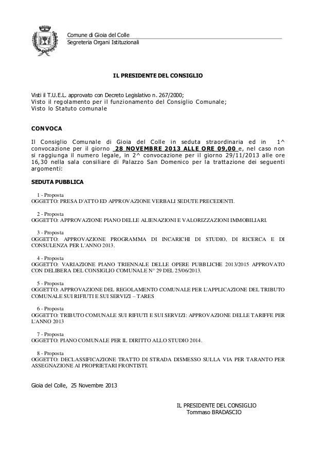 Comune di Gioia del Colle Segreteria Organi Istituzionali  IL PRESIDENTE DEL CONSIGLIO Visti il T.U.E.L. approvato con Dec...