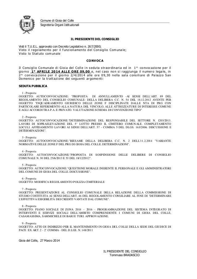 Comune di Gioia del Colle Segreteria Organi Istituzionali IL PRESIDENTE DEL CONSIGLIO Visti il T.U.E.L. approvato con Decr...