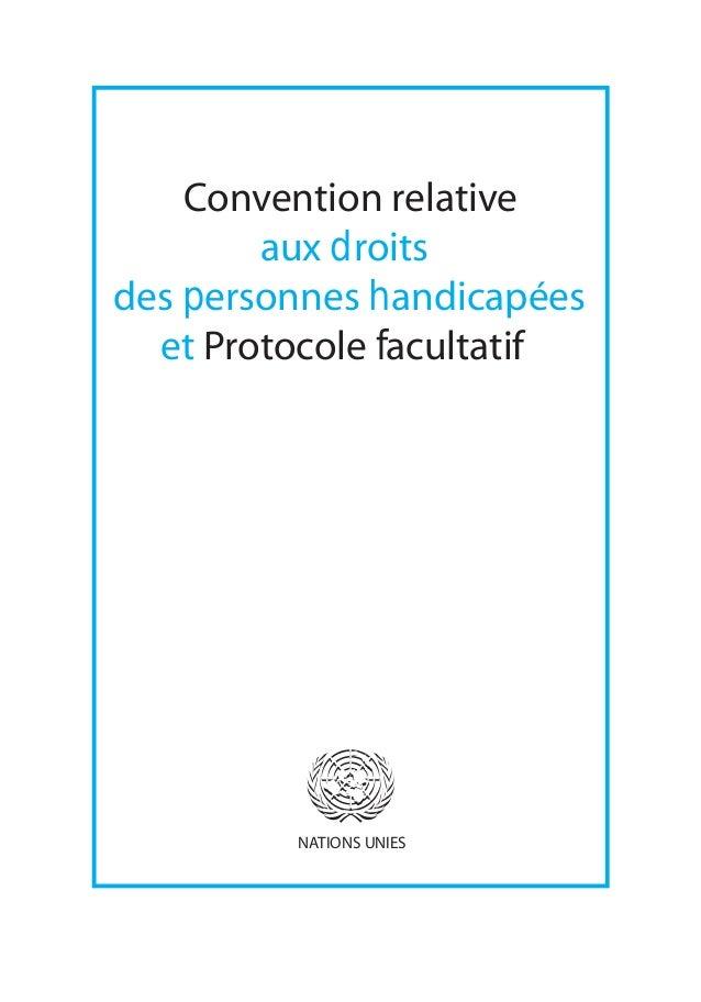 Convention relative  aux droits  des personnes handicapées  et Protocole facultatif  NATIONS UNIES