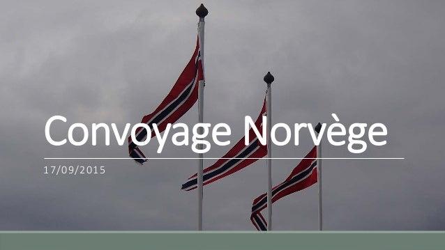 Convoyage Norvège 17/09/2015