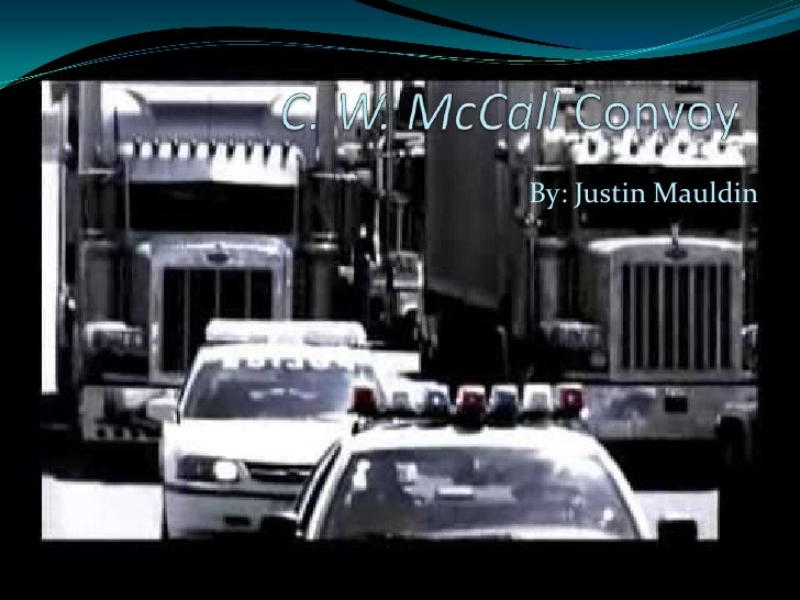 Convoy power point by justin mauldin
