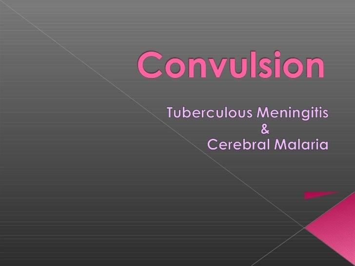 Convulsion tbm + malaria 2  by kong