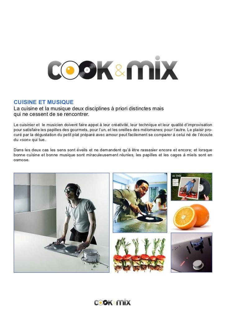 CUISINE ET MUSIQUELa cuisine et la musique deux disciplines à priori distinctes maisqui ne cessent de se rencontrer.Le cui...