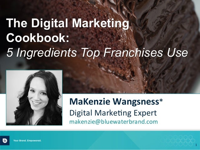 1   MaKenzie  Wangsness*   Digital  Marke.ng  Expert   makenzie@bluewaterbrand.com         The Digital M...
