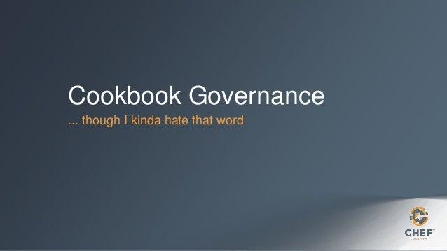 Chef Cookbook Governance BoF at ChefConf
