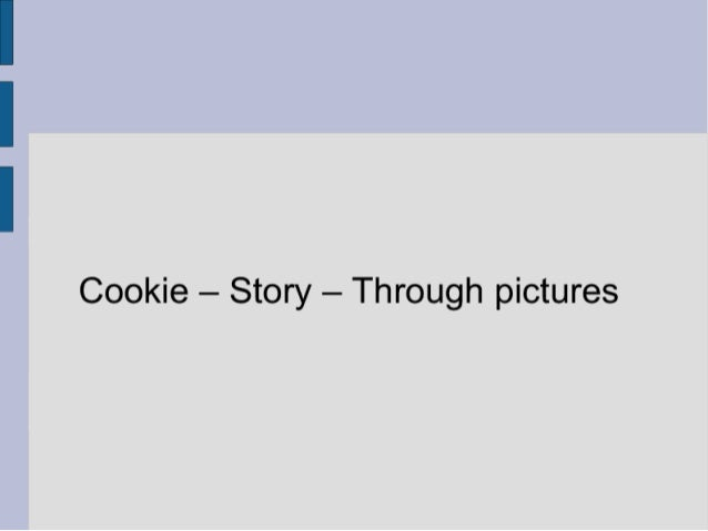Cookie - story