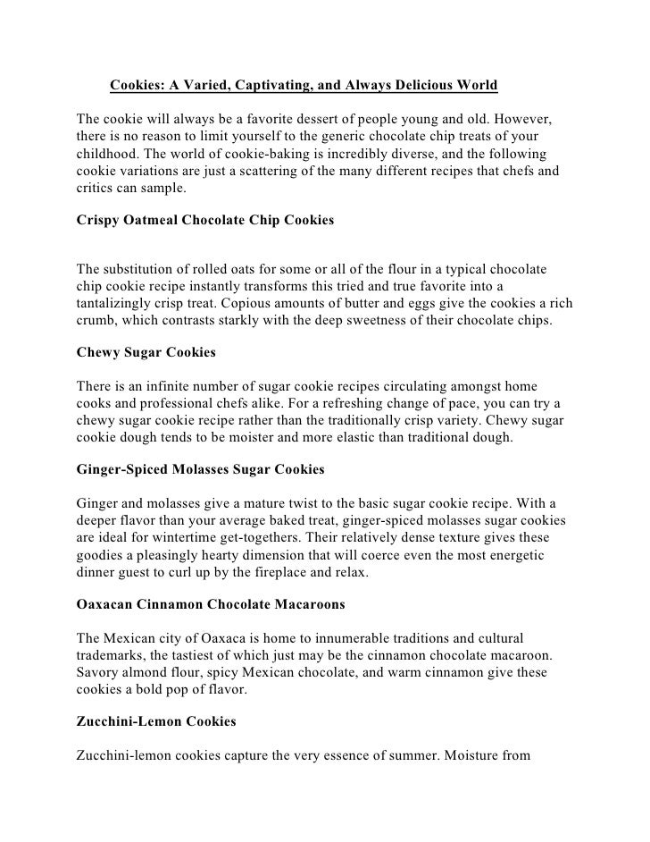 Cookies: A Varied, Captivating, and Always Delicious WorldThe cookie will always be a favorite dessert of people young and...