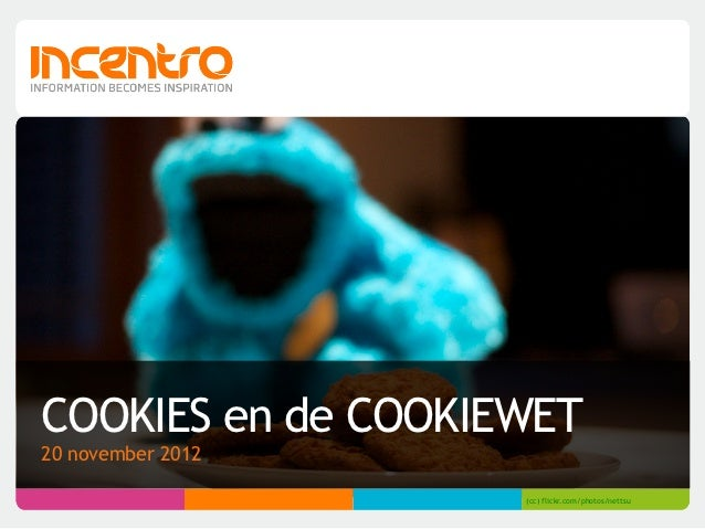 COOKIES en de COOKIEWET20 november 2012                    (cc) flickr.com/photos/nettsu