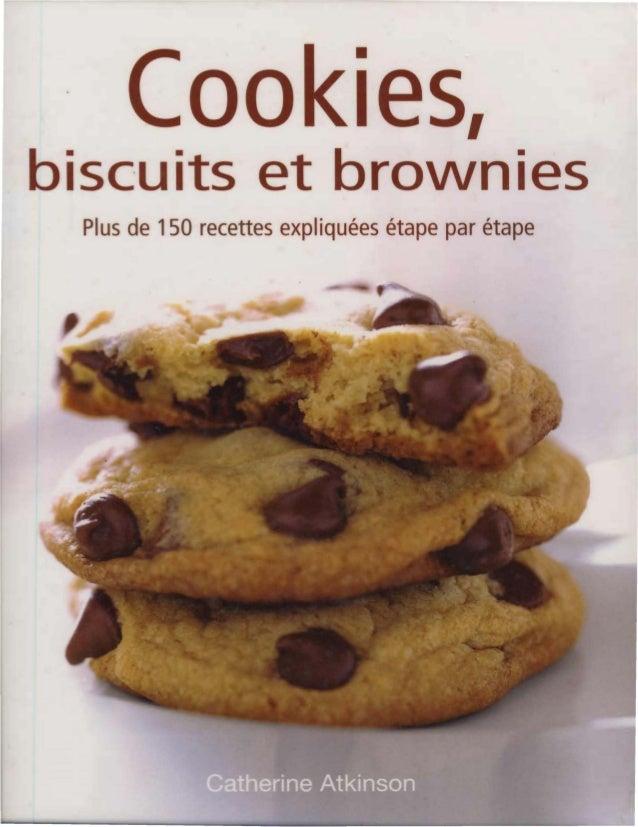• o e 1 biscuits et brownies   Plus de 150 recettes expliquées étape par étape