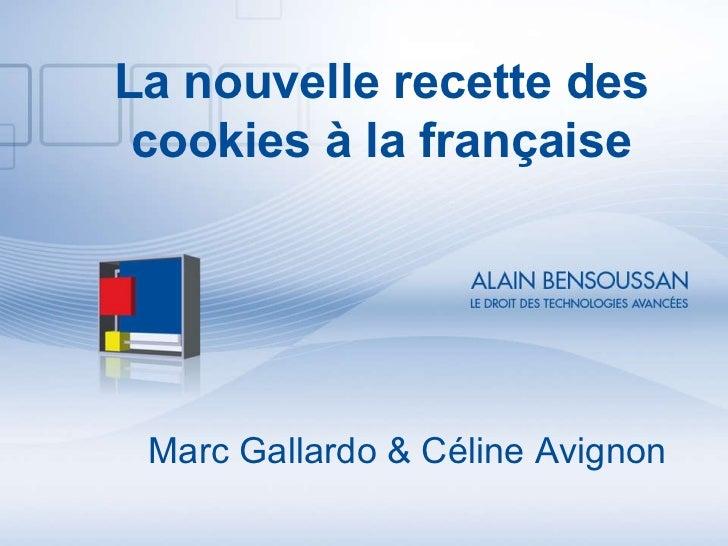 Marc Gallardo & Céline Avignon La nouvelle recette des cookies à la française