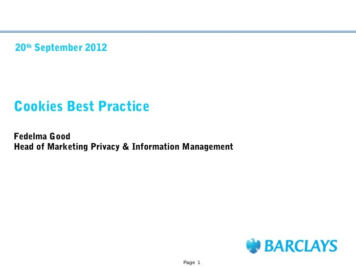 20th September 2012Cookies Best PracticeFedelma GoodHead of Marketing Privacy & Information Management                    ...