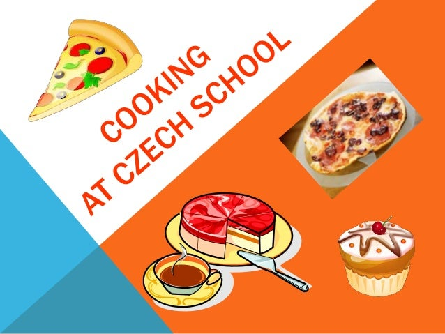 • There are more photos in Czech folder in TS • We have optional subject cooking – we enjoy the lessons in the kitchen ver...