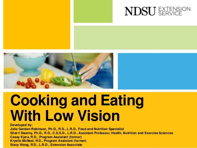 Cooking and Eating With Low Vision