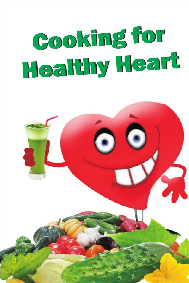 Cooking For Healthy Heart