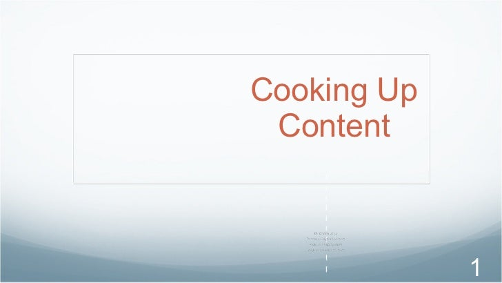 Cooking Up Content Cooking Up Content