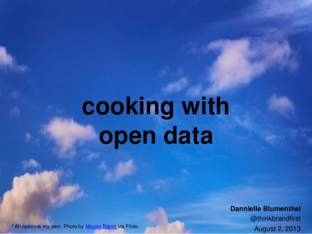 Cooking With Open Data - By Dannielle Blumenthal
