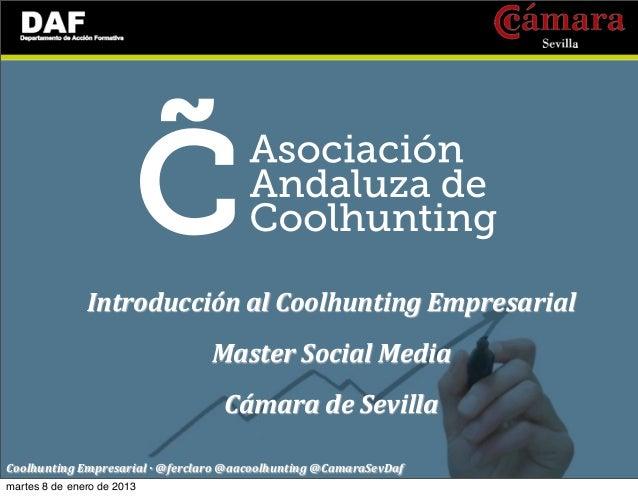 Introducción al Coolhunting Empresarial_Cámara de Comercio