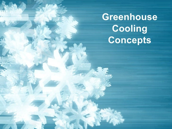 Greenhouse Cooling Concepts