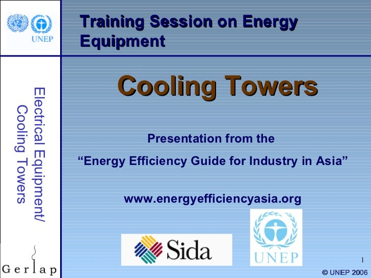 """Training Session on Energy Equipment Cooling Towers Presentation from the  """" Energy Efficiency Guide for Industry in Asia""""..."""