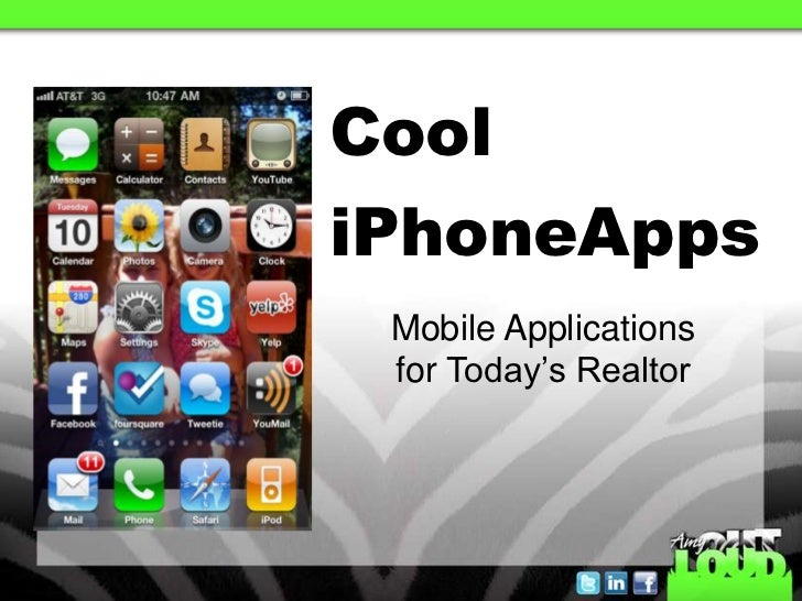 Cool iPhoneApps<br />Mobile Applications <br />for Today's Realtor <br />