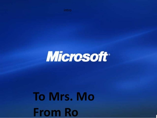 intro To Mrs. Mo From Ro