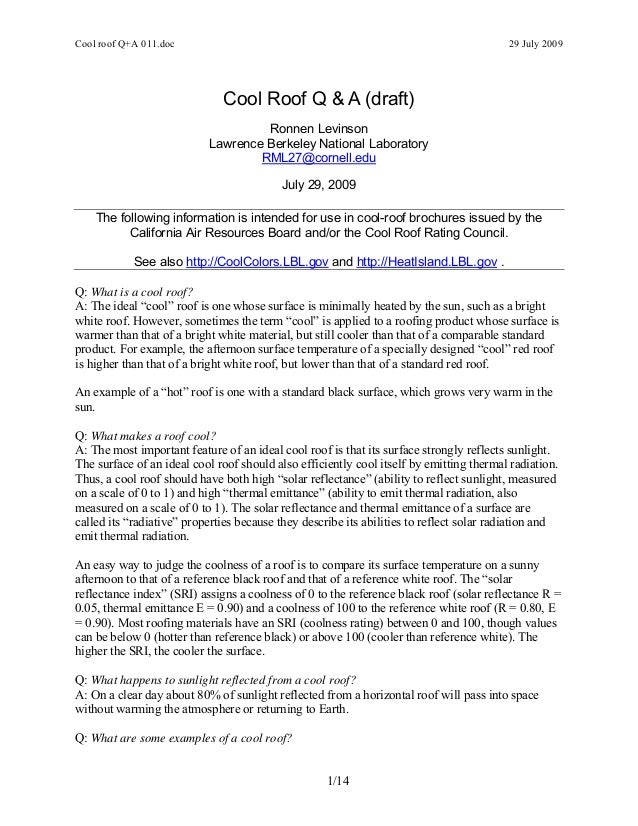 Cool roof Q+A 011.doc 29 July 2009 Cool Roof Q & A (draft) Ronnen Levinson Lawrence Berkeley National Laboratory RML27@cor...