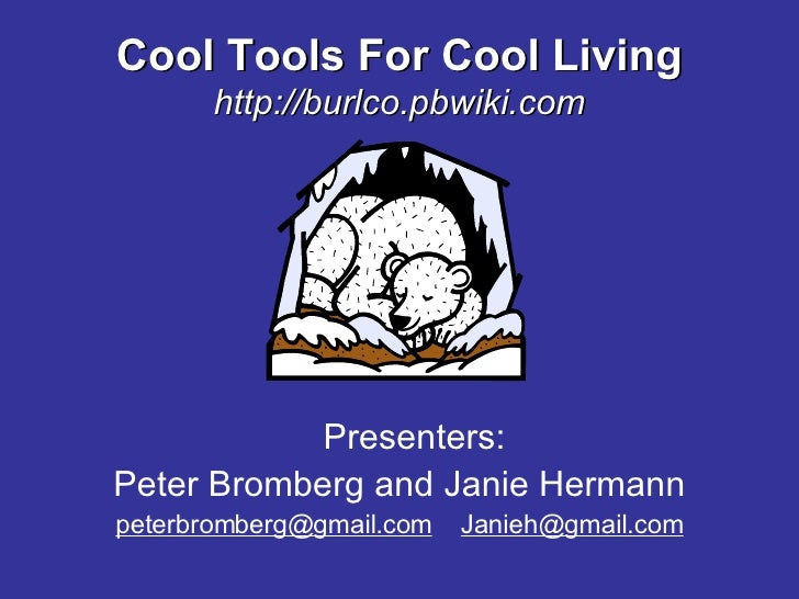 Cool Tools for Cool Living