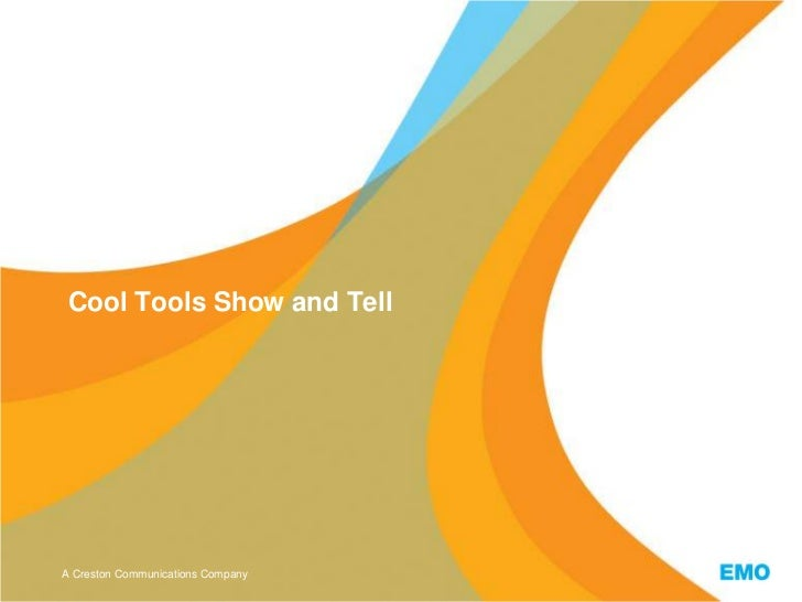 Cool Tools Show and Tell