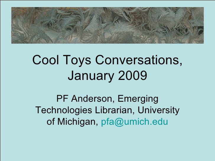 Cool Toys Conversations, January 2009